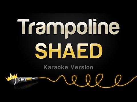 SHAED - Trampoline (Karaoke Version)
