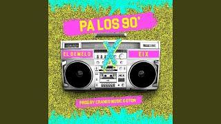 Play Pa' Los 90's