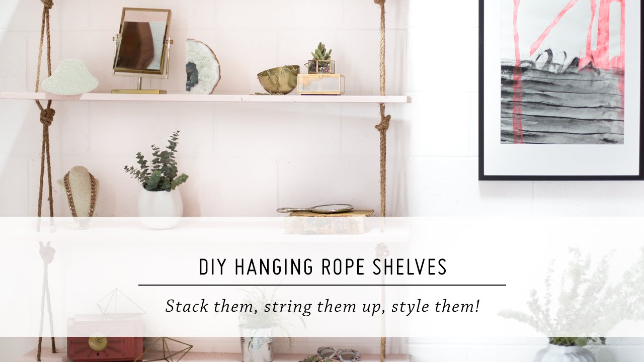 DIY Hanging Rope Shelves | Furniture \u0026 Interior Design Tutorial ...