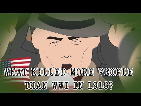 What Killed More People Than WWI In 1918?
