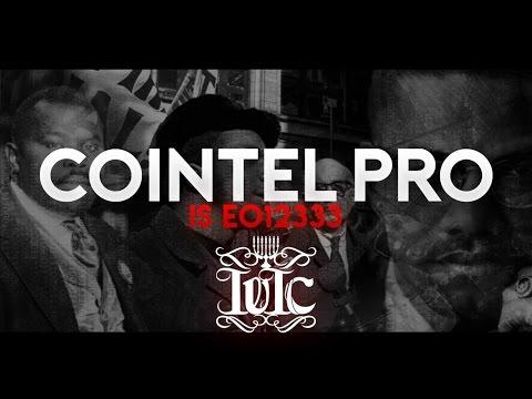 The Israelites: COINTELPRO is EO12333