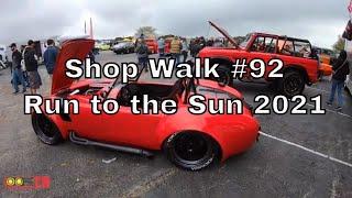 Creative Rods Shop Walk #92 - Run to the Sun 2021 Car Show