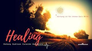 Healing 1 - Für immer sein Wille - mit Pastor Erich Engler