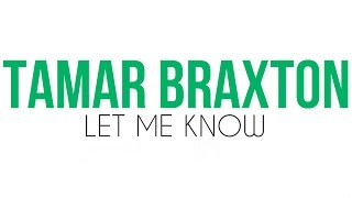 Tamar Braxton feat. Future - Let Me Know (New Single) (Video + Lyrics) [DiiJai Cover]
