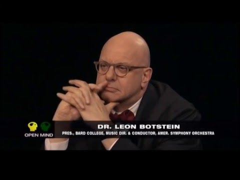 The Open Mind: Leon Botstein...The Bard at Bard