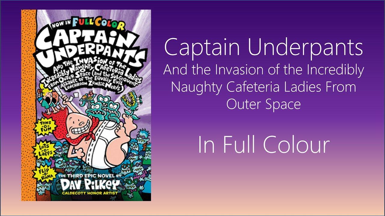 Captain Underpants Book 3 Full Colour Youtube