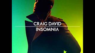 Craig David - Insomnia (HQ)