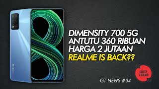 REALME 8 5G RESMI RILIS 2 JUTAAN! GT NEWS #34 - GOSIP TEKNO INDONESIA