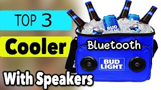 Best 3 Cooler With Speakers Bluetooth