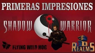 Primeras Impresiones - Shadow Warrior