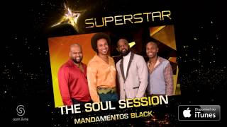 The Soul Session | Mandamentos Black (SuperStar)