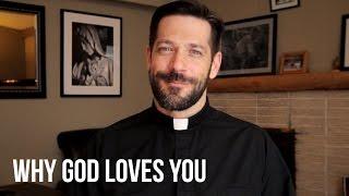 Why God Loves You