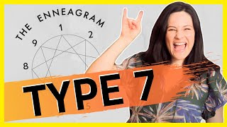ENNEAGRAM Type 7 | Annoying Things Sevens Do and Say