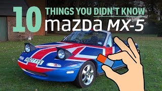 10 Things You Didn't Know About The Mazda MX-5 Mk1