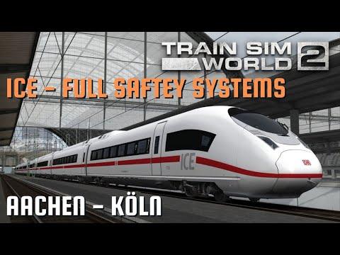 TSW2 | FULL GERMAN SAFETY SYSTEMS | ICE - Aachen To Köln