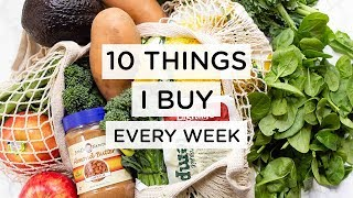 HEALTHY GROCERY HAUL ‣‣ The 10 Staples I Buy Every Week