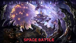 Dreamtime - Space Battle