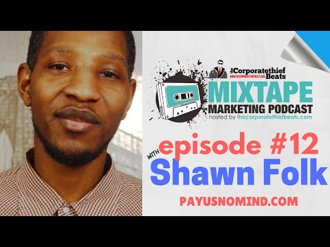 Music Distribution Companies & Soundcloud Music Promotion With Shawn Folk MMP #12