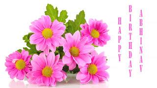 Abhinav   Flowers & Flores - Happy Birthday