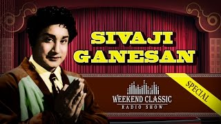 Video Sivaji Ganesan - Weekend Classic Radio Show | Hit Tamil Songs & Stories with Mirchi Senthil download MP3, 3GP, MP4, WEBM, AVI, FLV April 2018