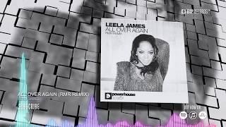Leela James All Over Again RMR Remix Official Music