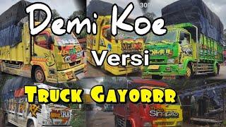 Download Mp3 Demi Koe - Versi Truck Truck Mbois  Goyang Pantura  Demi Koe Cover Sk - Pendozza