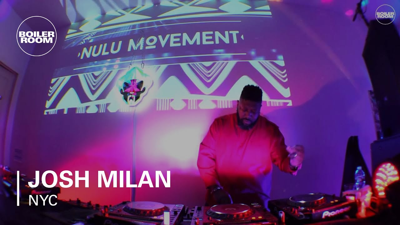 Josh Milan Boiler Room Nyc Dj Set Youtube