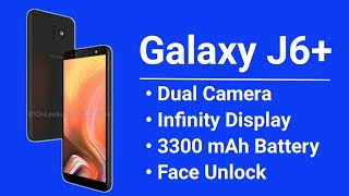 Samsung Galaxy J6 Plus 2018 India Launch | Infinitely Fun | J6+ Specifications