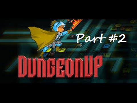 DungeonUp Part #2  