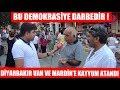 Diyarbakır , Van ve Mardin Büyükşehirlerine Kayyum Atandı ! Halkımız Ne Düşünüyor ?
