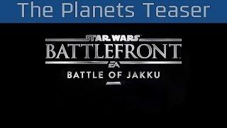 Star Wars: Battlefront - The Planets Teaser [HD 1080P/60FPS]
