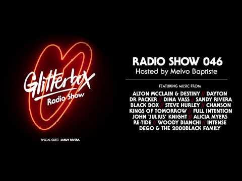 Glitterbox Radio Show 046: w/ Sandy Rivera