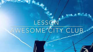 Awesome City Club/Lesson/short ver./cover