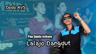 Download Lagu Lagu pop sunda-(LALAJO DANGDUT)-Dodo AVS -Banjarsari mp3