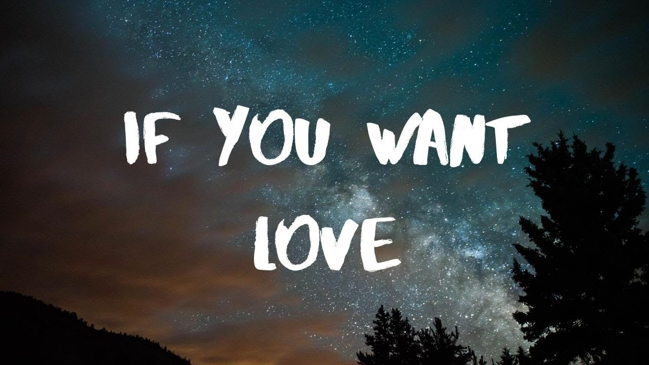 Download NF- If You Want Love Lyrics