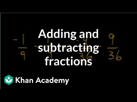 Adding and subtracting fractions | Fractions | Pre-Algebra | Khan Academy
