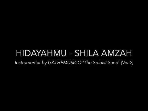 HIDAYAHMU - SHILA AMZAH (INSTRUMENTAL BY GATHEMUSICO VER.2)