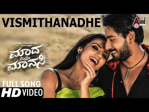 Madha Matthu Manasi | Vismithanadhe |HD Video Song 2016|Prajwal, Shruthi|Mano Murthy|Sathish Pradhan
