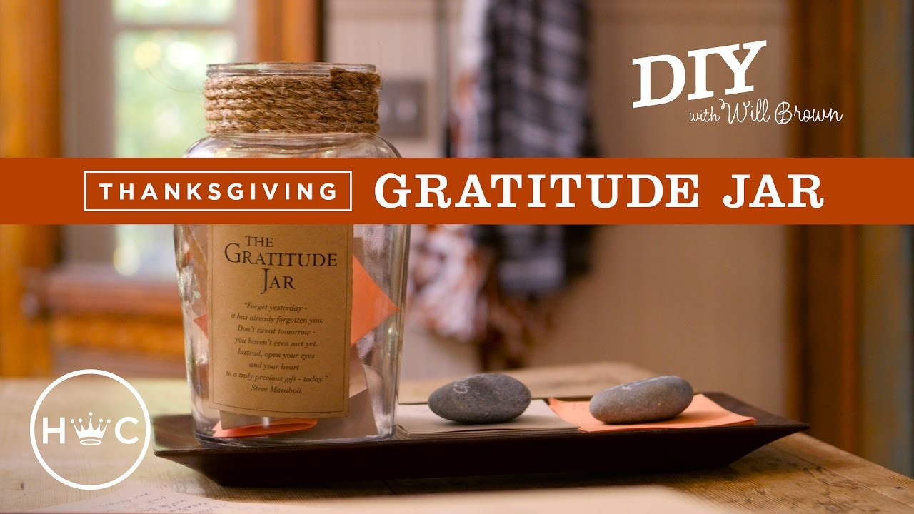 Gratitude Jar Diy With Will Brown Youtube