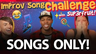 improv song challenge todrick hall and superfruit songs only
