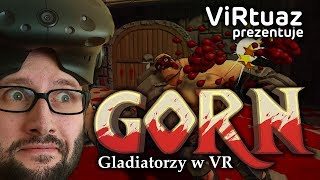 ViRtuaz: GORN - gladiatorzy specjalnej troski
