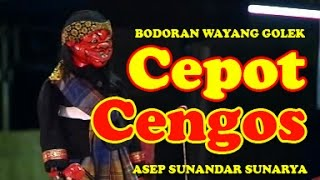 Wayang Golek: CEPOT CENGOS - Asep Sunandar Sunarya