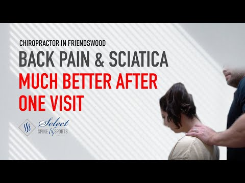 chiropractor-friendswood-|-back-pain-&-sciatica-much-better-after-one-visit