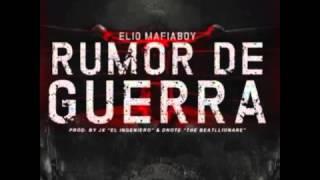 Elio Mafiaboy - Rumor de guerra (Tiraera Alexio La Bestia)