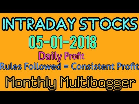 Day trading stocks 05-01-2018  Best stocks with huge potential for intraday