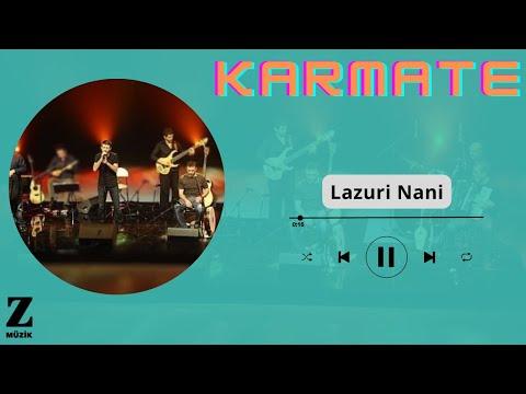 Karmate - Lazuri Nani [ Nani © 2009 Z Müzik ]