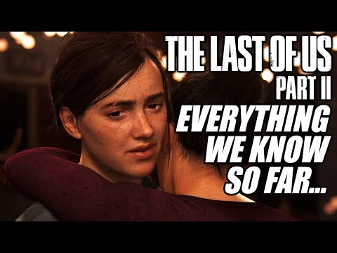 EVERYTHING WE KNOW About The Last Of Us 2... (TLOU2 News and Information) thumbnail