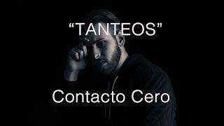 ¡Tanteos de TU EX! Contacto Cero. | (Iván Carso)