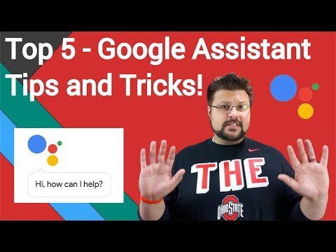 Google Assistant Tips and Tricks of October 2017! Top 5!