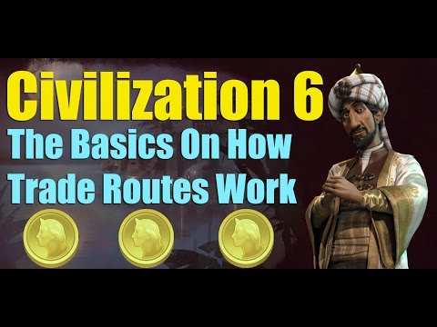 Civilization 6 - How Trade Routes work